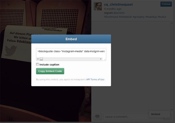 Beispiel für das Erzeugen des Embed-Codes bei Instagram. Der Code erscheint nach einem Klick auf die drei Punkte am Bildrand rechts unten.